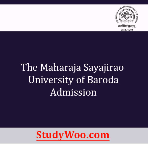 Msu Baroda Admission 2020 Date Courses Application Form Eligibility Study Woo